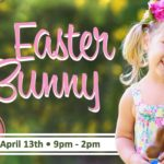 Meet the Easter Bunny at The Marketplace Bakersfield- Free Event